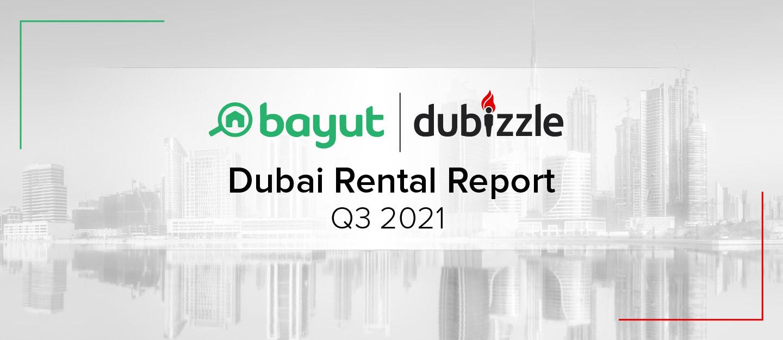 Dubai Rental Report Q3 2021