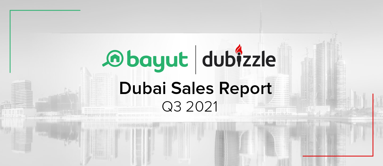 Dubai Sales Market Report Q3 2021