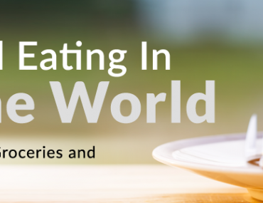 Dining Out and Eating In Around The World